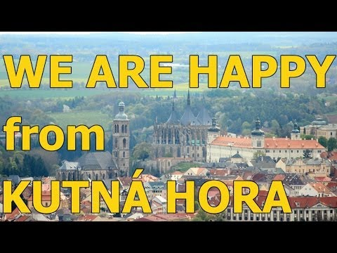 We are happy in Kutná Hora - Czech republic