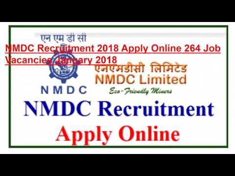 NMDC Recruitment 2018 Apply Online 264 Job Vacancies January 2018 - www.nmdc.co.in