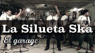 La Silueta Ska En El Garage Presenta