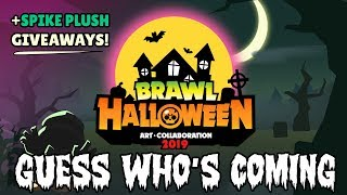 [Brawl Halloween] Art Collaboration 2019 Teaser - Guess who's coming | SPIKE PLUSH GIVEAWAYS!!