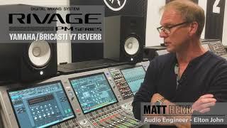 RIVAGE PM Series Bricasti Y7 Matt Herr Elton John