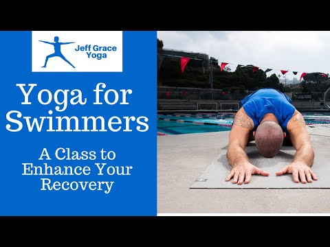 Yoga for Swimmers: A Sequence to Enhance Recovery