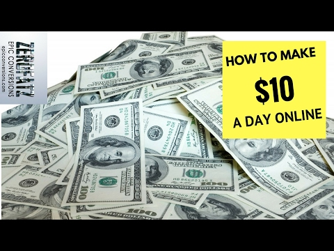 How to make $10 dollars a day online