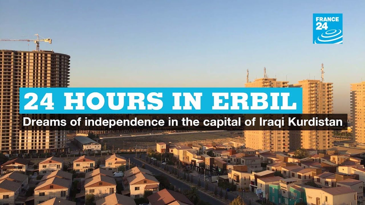 فرانس 24:24 Hours in Erbil: Dreams of independence in the capital of Iraqi Kurdistan
