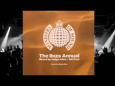 Ministry of Sound - Judge Jules & Tall Paul The Ibiza Annual Summer 1999
