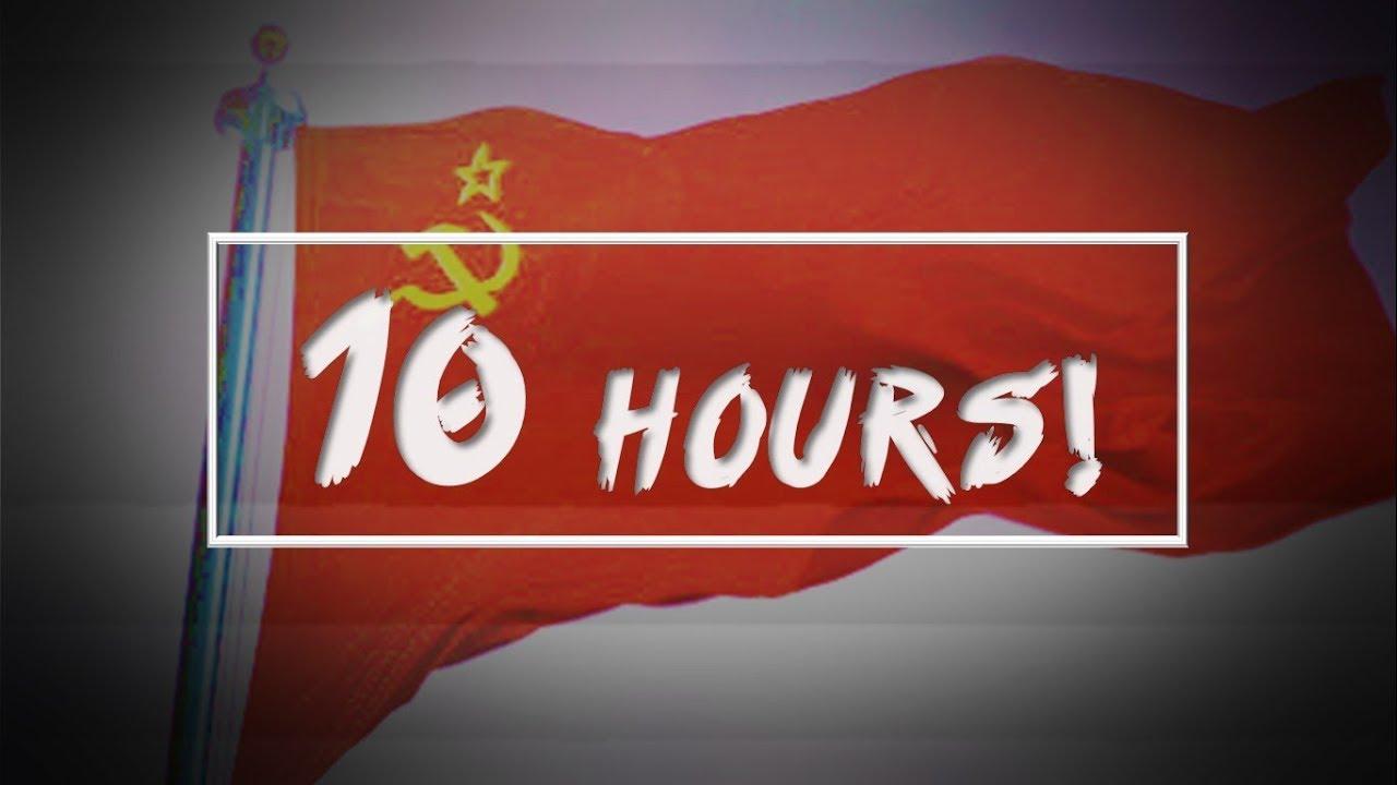[10 HOURS] Soviet Union National Anthem (Best version!) [10 HOURS]
