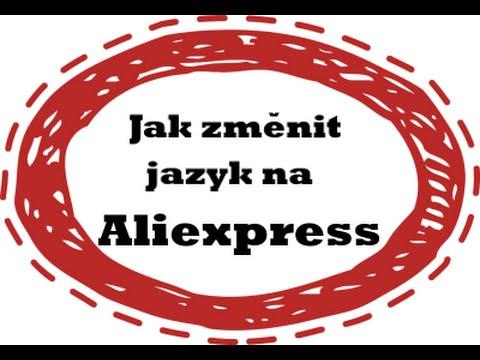 05 - Jak změnit jazyk čeština na Aliexpress - www.CeskyAli.cz - YouTube 26bedd48f73