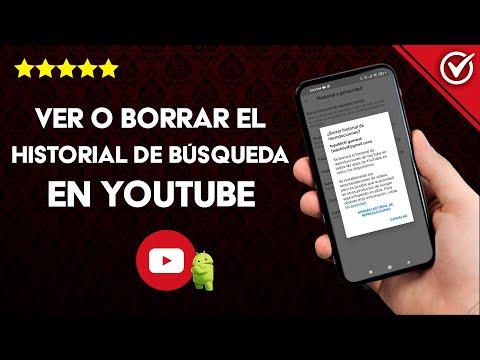 Cómo ver o Borrar el historial de Búsqueda y Reproducción de YouTube en Android o iPhone