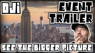 Video DJI Trailer Released - See The Bigger Picture NY Event 8/23 download MP3, 3GP, MP4, WEBM, AVI, FLV September 2018