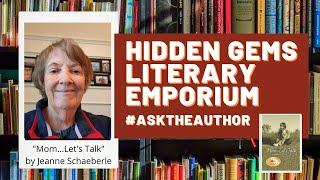 """Jeanne Schaeberle, author of """"Mom...Let's Talk"""", interviews with Hidden Gems Literary Emporium"""