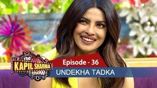 Undekha Tadka | Ep 36 | Priyanka Chopra & Shweta Singh | The Kapil Sharma Show | SonyLIV | HD
