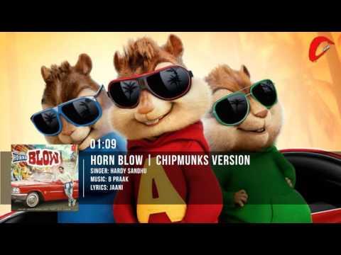 HORNN BLOW Full Song | Jaani | B Praak | Chipmunks Version