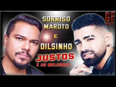 DILSINHO e SORRISO MAROTO JUNTO E SÓ AS MELHORES AS 2019