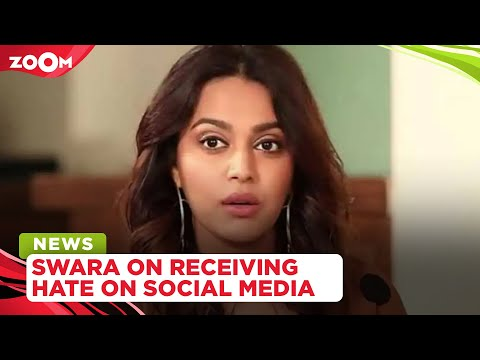 Swara Bhasker reveals how Veere Di Wedding led to her facing cyber sexual harassment