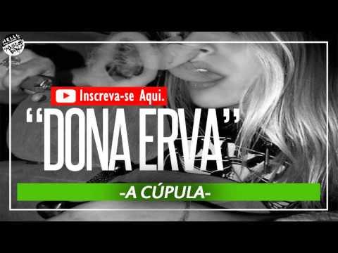 Dona erva - A Cúpula (2015)