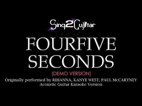 FourFiveSeconds (Acoustic Guitar Karaoke demo) Rihanna & Kanye West & Paul McCartney