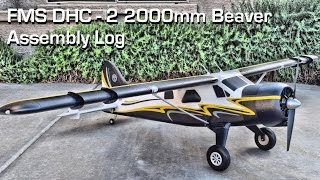 FMS DHC 2 2000mm Beaver Assembly Log