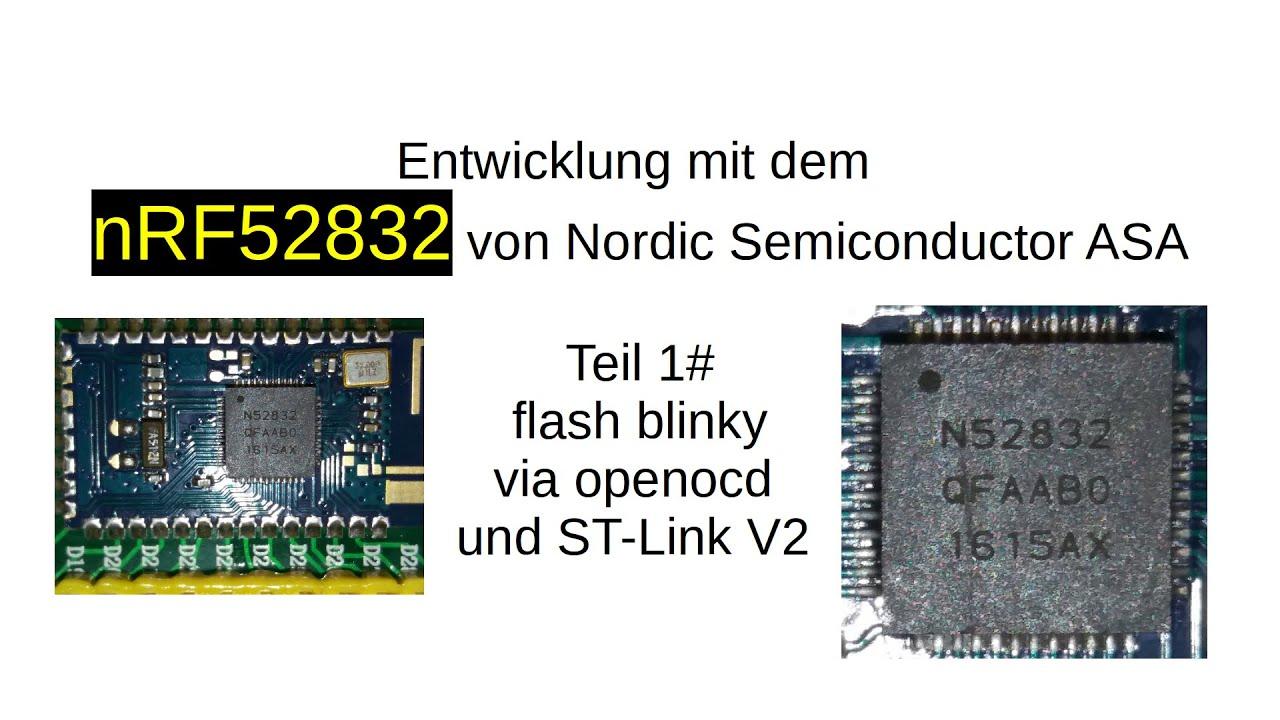 nRF52832 #1: blinky mit ST-Link V2 und openocd