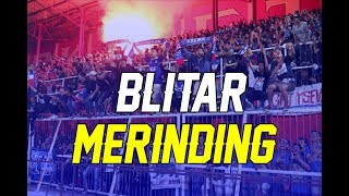 AREMANIA - STADION SUPRIYADI BLITAR DIBIKIN MERINDING