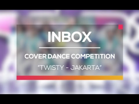 Cover Dance Competition - Twisty (Live on Inbox)