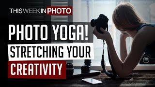 PHOTO YOGA! Stretching your Creativity - TWiP 510