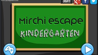 Mirchi Escape Kindergarten Walkthrough | Mirchi Games
