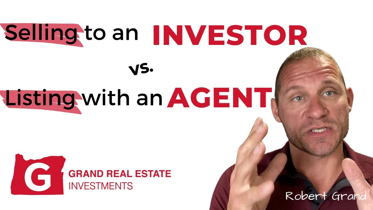 Selling Your Home To an Investor Vs. Listing With a Real Estate Agent in Eugene Oregon
