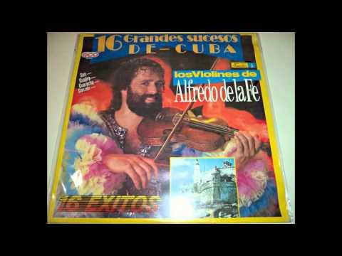Alfredo de la Fe - 16 Grandes Sucesos de CUBA (En Vinilo) Disco completo, calidad LP