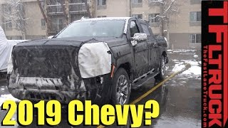 Is This The 2019 Chevy Silverado 1500 Spied In The Wild?