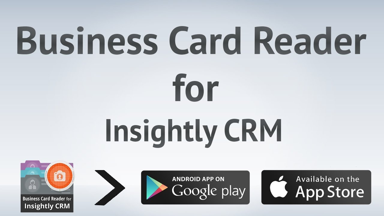 Business card reader for insightly crm youtube reheart Gallery