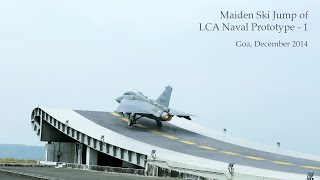 Maiden Ski Jump of LCA Naval Prototype - 1 (NP-1) at the Shore-Based Test Facility in Goa