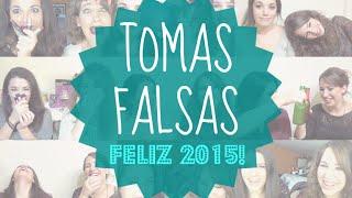 Especial Tomas Falsas | ¡¡Feliz 2015!! Thumbnail