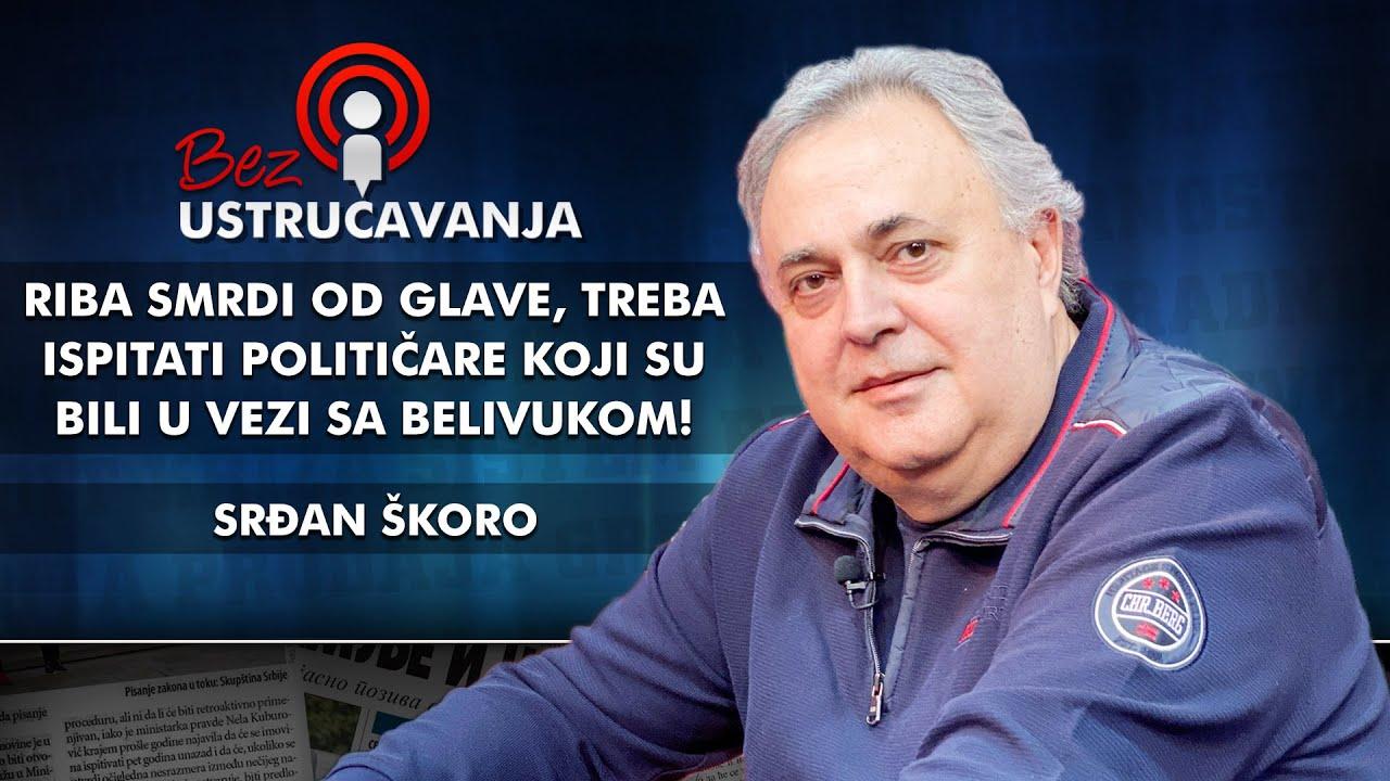 Srđan Škoro - Riba smrdi od glave, treba ispitati političare koji su bili u vezi sa Belivukom!