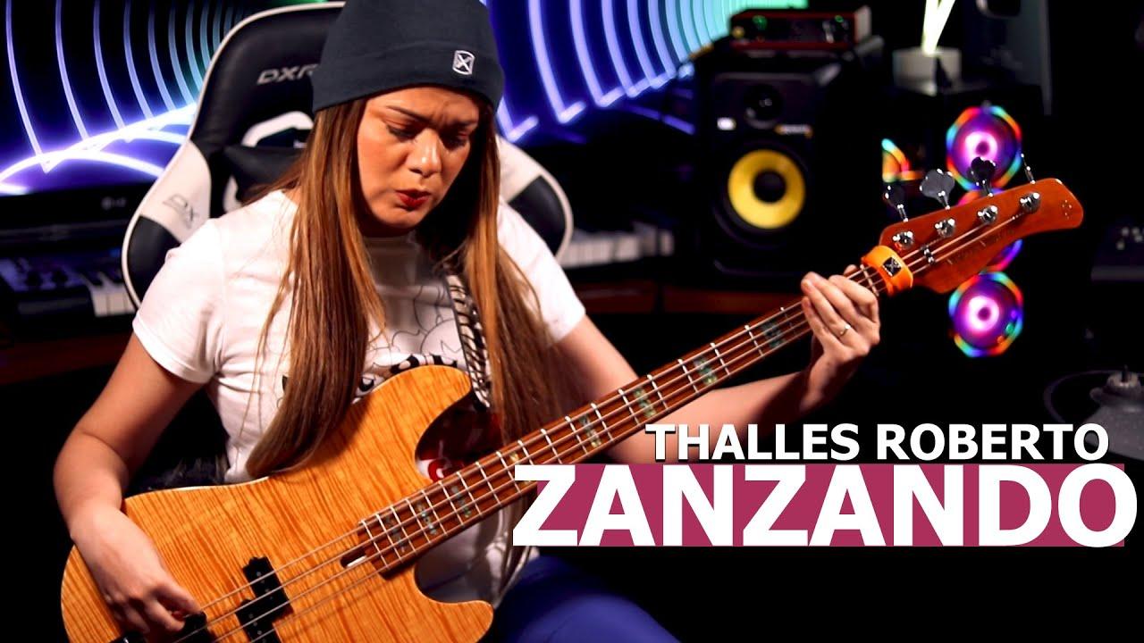 ZANZANDO - THALLES ROBERTO   BASS COVER - Giane Rangel @thallestv