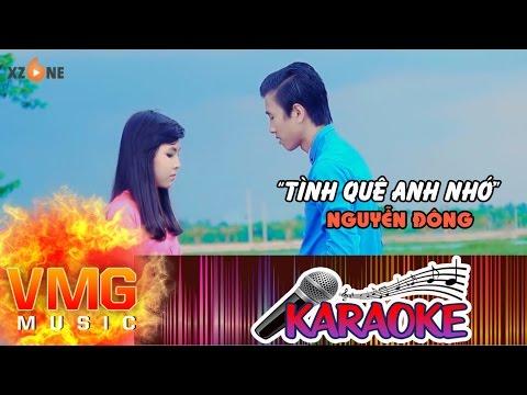 Tình Quê Anh Nhớ KARAOKE - NGUYỄN ĐÔNG [Official MV]