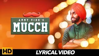 MUCCH  (Lyrical Video ) - Ammy Virk , Rubina Bajwa , Neeru Bajwa | Punjabi Songs 2019