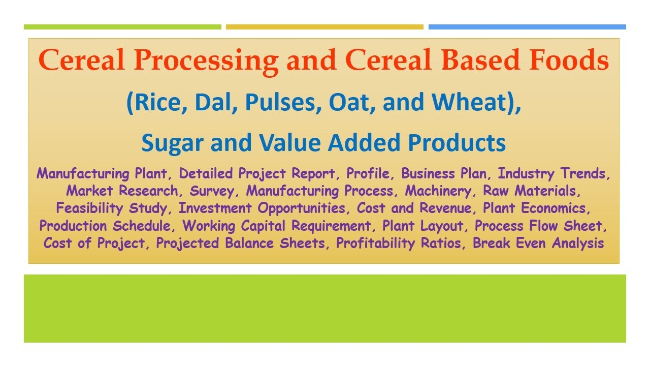 Cereal Processing And Cereal Based Foods  Rice  Dal