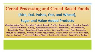 Cereal Processing and Cereal Based Foods (Rice, Dal, Pulses, Oat, and Wheat)