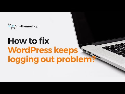 How to fix WordPress keeps logging out problem?