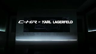 The Collaboration Story of C-HR BY KARL LAGERFELD
