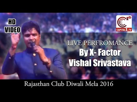 X Factor India - Vishal Srivastava' Live perform at Rajasthan Club DIWALI MELA 2016
