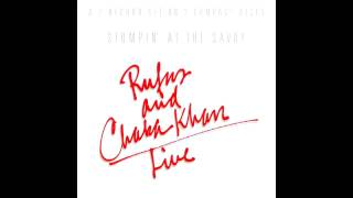 Rufus and Chaka Khan - You Got The Love (live)