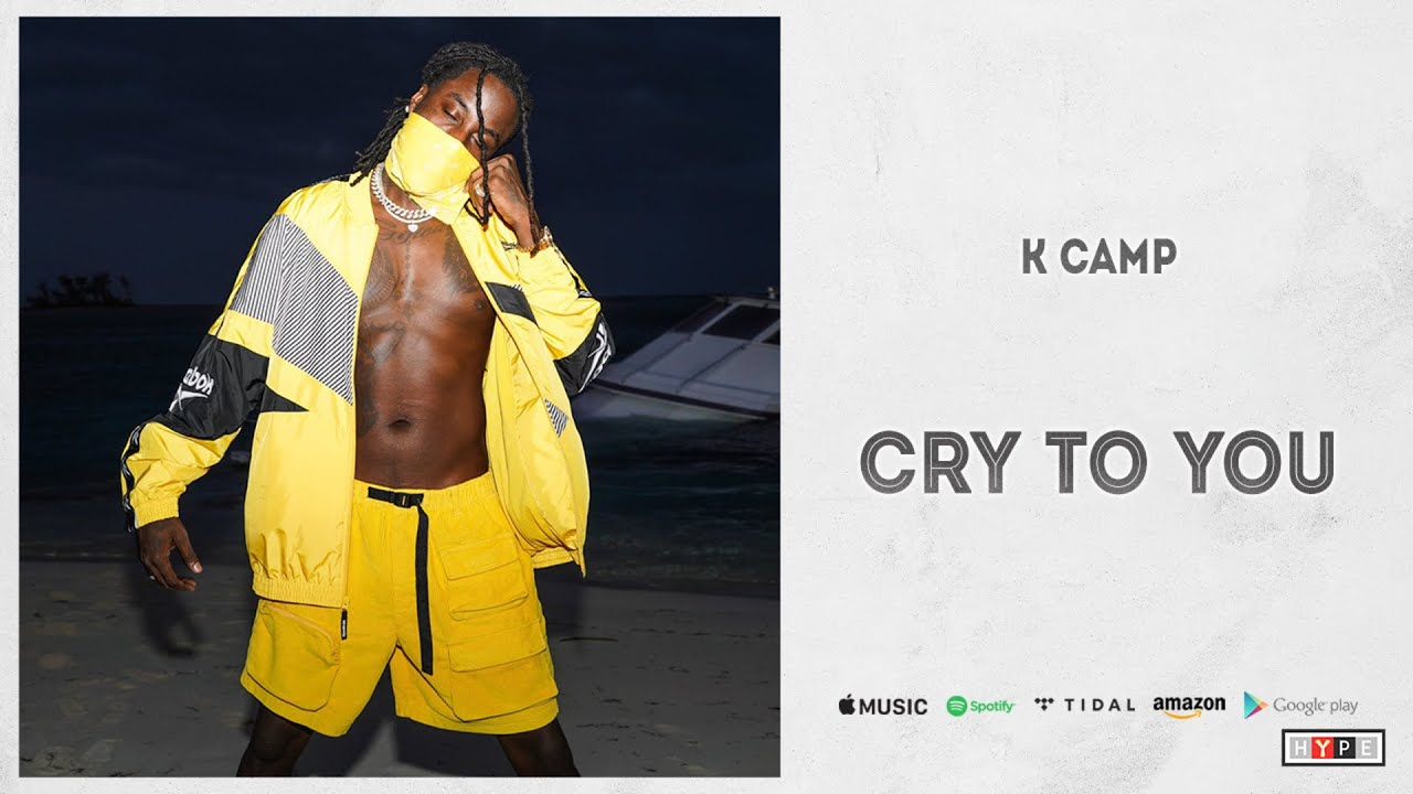 "K Camp – ""Cry To You"""