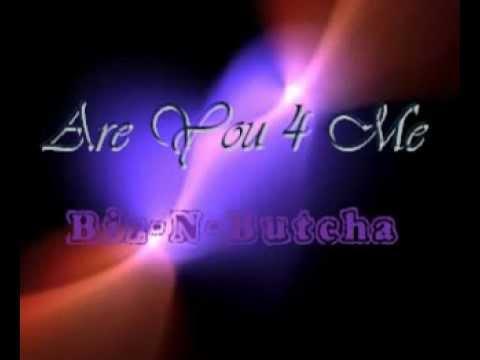 Are You 4 Me - Biz-N-Butcha (Samples Teddy Pendergrass