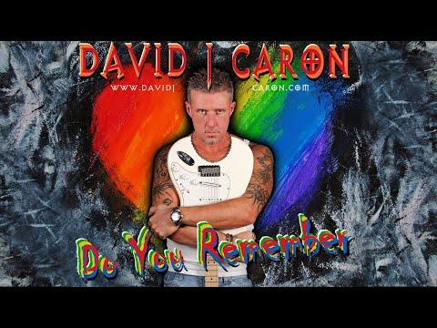 David J Caron - Do You Remember