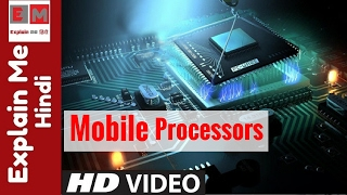 Mobile Processors Explained