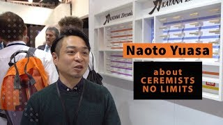 Naoto Yuasa about CERAMISTS No Limits