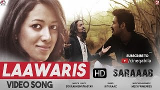 Laawaris | Official Video Song | Film Ek Aur Saraaab | Feat Rituraj Mohanty