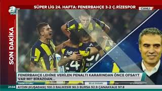 Takım Oyunu Fenerbahçe 3-2 Ç  Rizespor  İlker Yağcıoğlu, Turgay Demir Yorumları