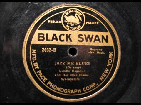 JAZZ ME BLUES by Lucille Hegamin and Her Blue Flame Syncopators on Black Swan 1922